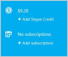 Options Add Skype Credit (Ajouter du crédit Skype) et Add subscription (Ajouter un abonnement) sélectionnées pour acheter des crédits Skype ou un abonnement.